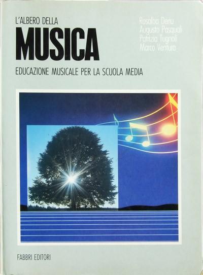 L 39 albero della musica deriu pasquali tugnoli e ventura for Vendita libri scolastici